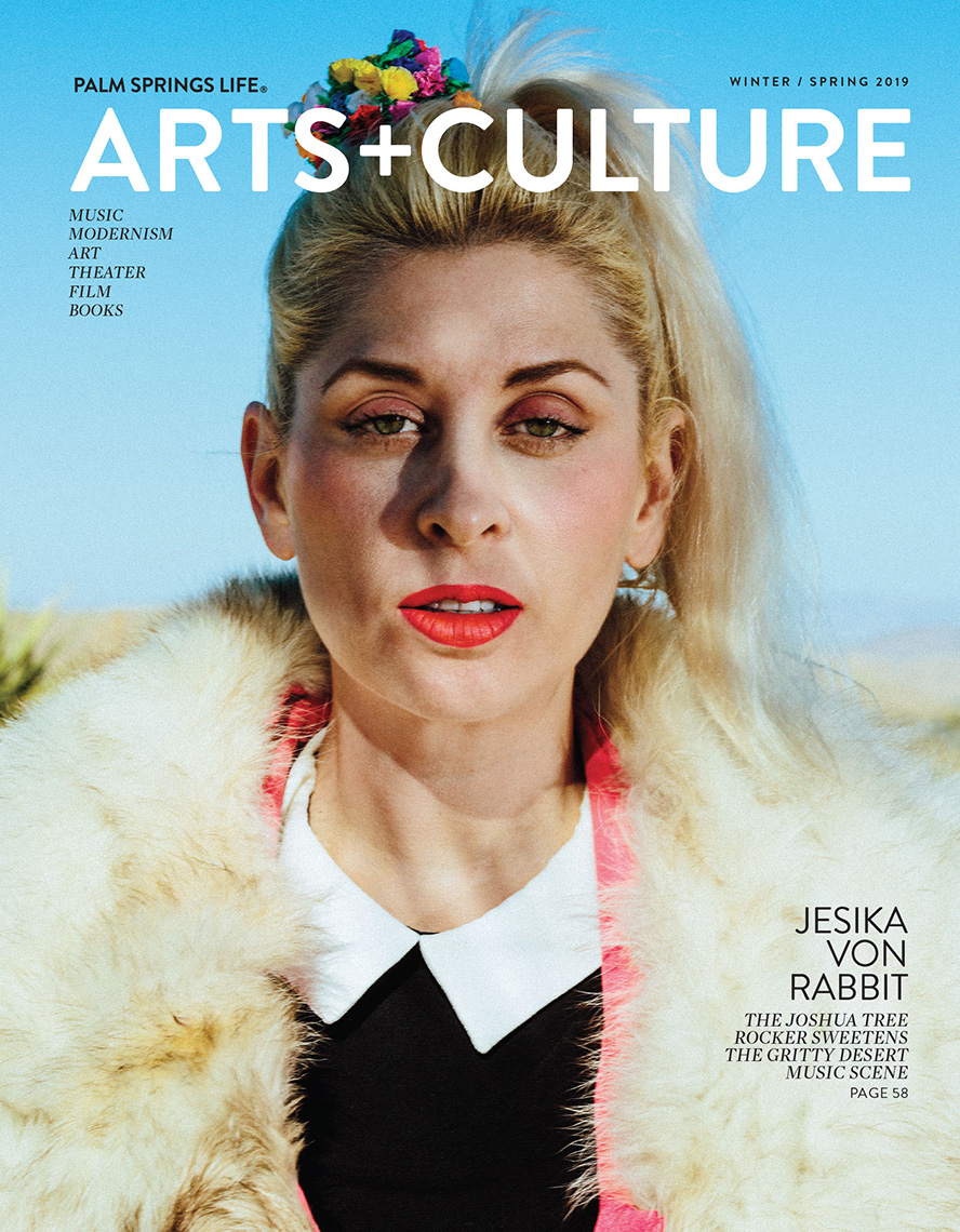 Palm Springs Life Magazine Arts+Culture Cover Jessika von Rabbit