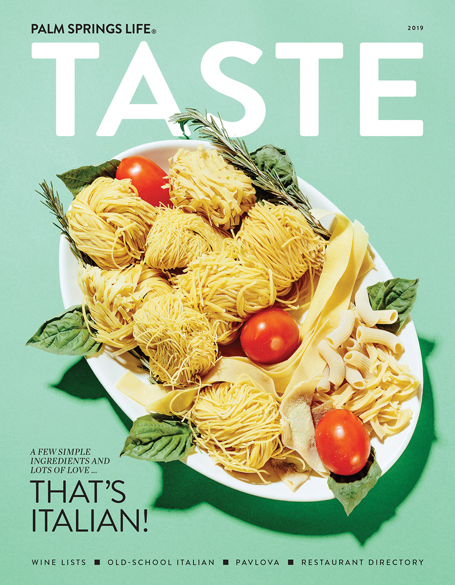 Palm Springs Life Magazine Taste Cover Pasta